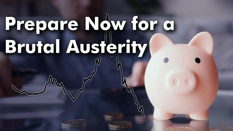Приготовьтесь к жестокой экономии - вот почему (перевод с elliottwave com)